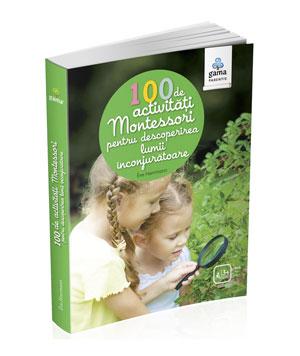 100-de-activitati-Montessori-pentru-descoperirea-lumii-inconjuratoare