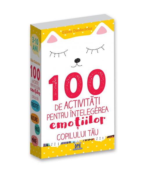 100-activitati-pentru-intelegerea-emotiilor-copilului-tau