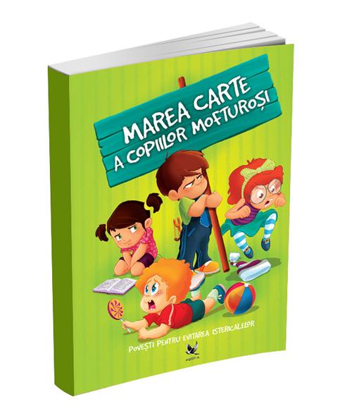 marea-carte-a-copiilor-mofturosi